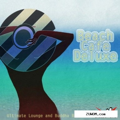VA - Beach Cafe Deluxe: Ultimate Lounge and Buddha Relaxation Music (2016)